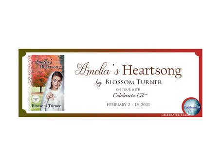 Amelia's Heartsong by Blossom Turner