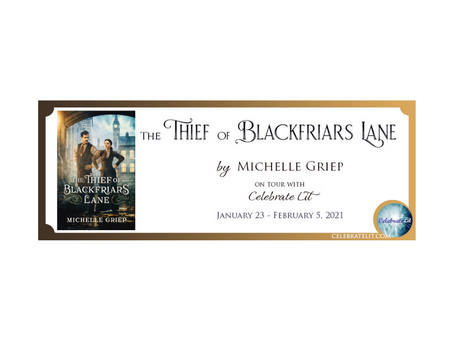The Thief of Blackfriars Lane by Michelle Griep