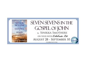 Seven Sevens in the Gospel of John by Sinikka Smothers