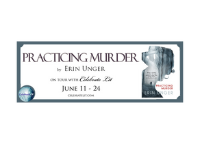 Practicing Murder by Erin Unger