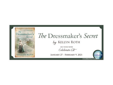 The Dressmaker's Secret by Kellyn Roth