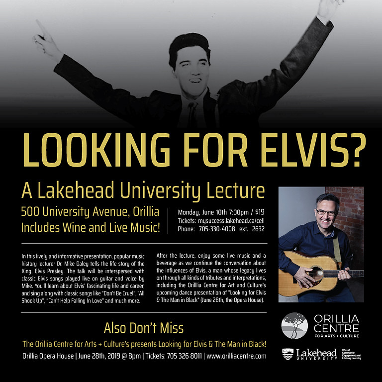 Mike Daley: Looking For Elvis? - A Lecture
