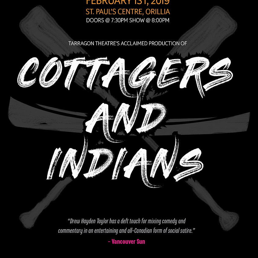 Drew Hayden Taylor: Cottagers and Indians