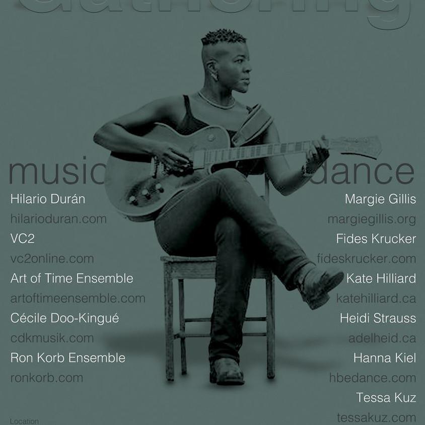 Gathering: Music & Dance
