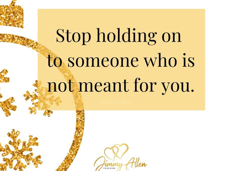 Stop holding on to someone who is not holding on to you.