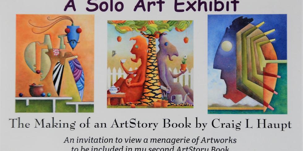 Craig L Haupt A solo Art Exhibit Opening Night