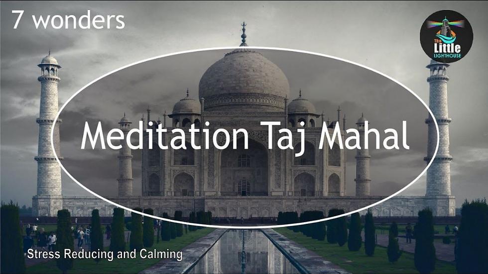 Taj Mahal - 30 Minutes Meditation