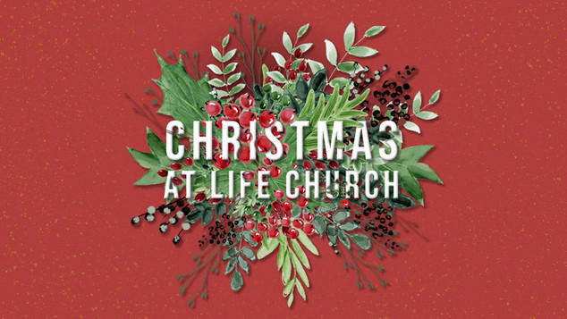 Christmas At Life Church.jpg