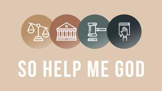 So Help Me God 3.jpg