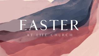 Easter at Life ChurchEASTER PLAIN.jpg