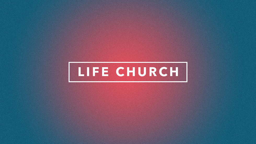 Life Church Redesign.jpg