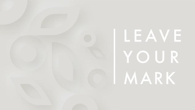 Leave Your Mark.jpg