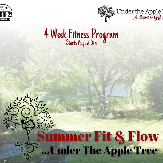 Summer Fit & Flow...Under The Apple Tree (August)