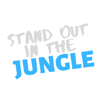 Stand Out In The Jungle.png