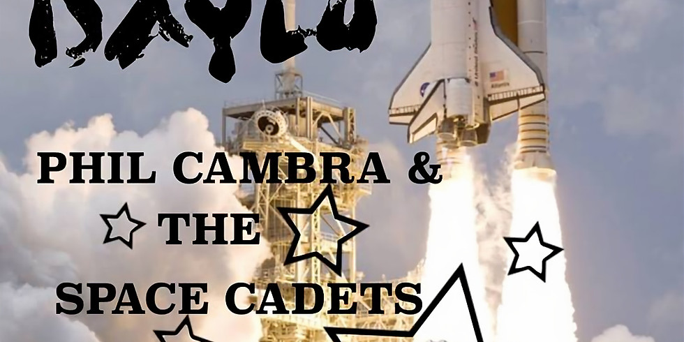 DAYLO w/s/g Phil Cambra & the Space Cadets