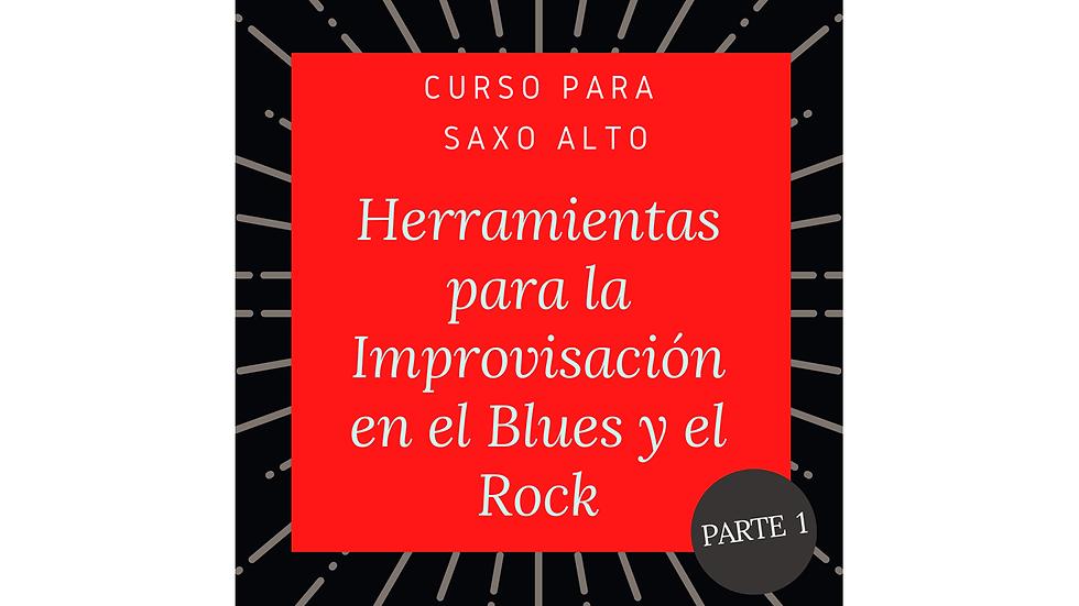 Curso para Saxo Alto: Herramientas para la improvisación en el Blues y el Rock