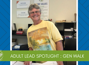 Adult Lead Spotlight: Gen Walk