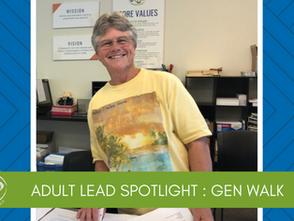 Adult Lead Spotlight: Gen Walk