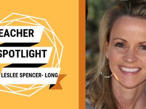 Teacher Spotlight: Leslee Spencer-Long