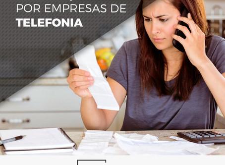 Problemas com cobranças indevidas de empresas de telefonia?