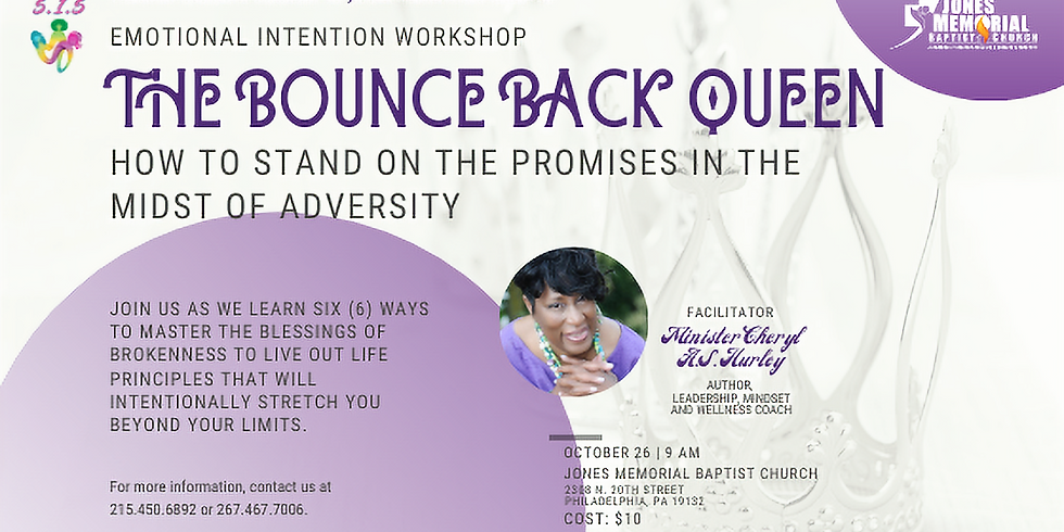 S.I.S. Workshop: The Bounce Back Queen