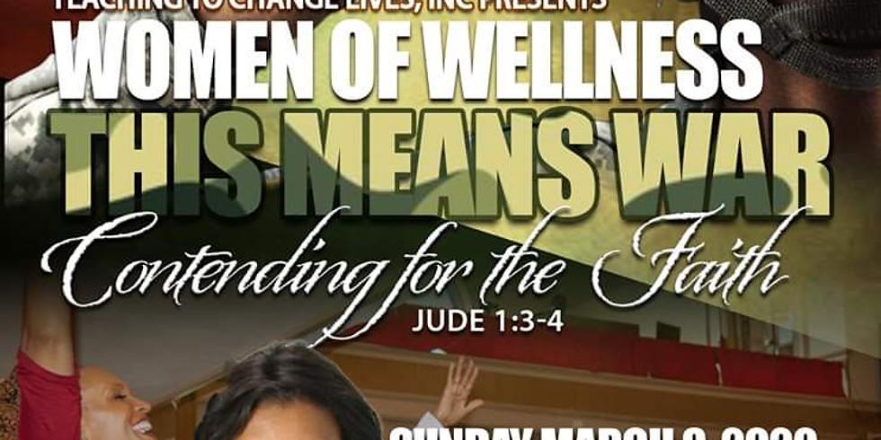 Women of Wellness (WOW) - This Means War