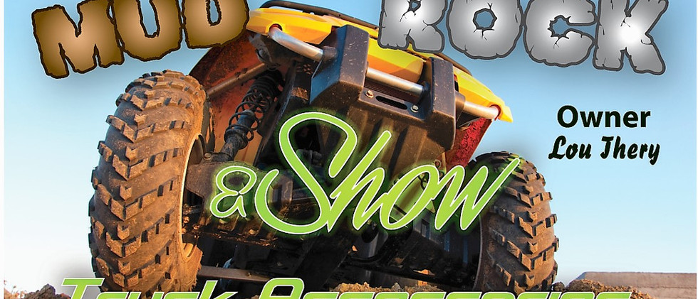 Mud Rock & Show