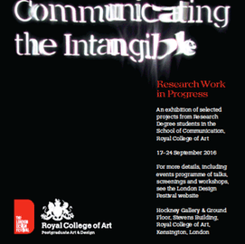 Communicating the Intangible: Royal College of Art