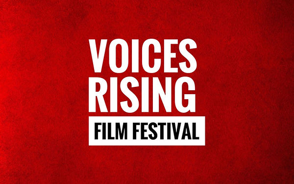 VOICES RISING FILM FESTIVAL.JPG