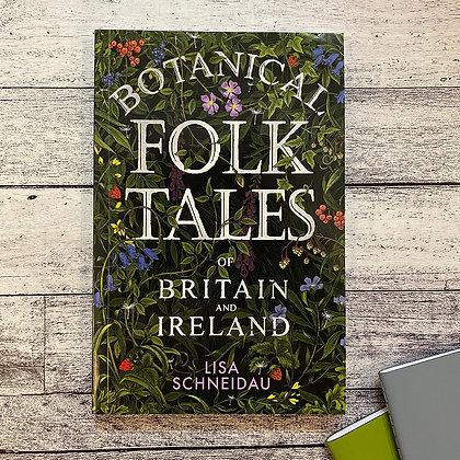 Botanical Folk Tales by Lisa Schneidau