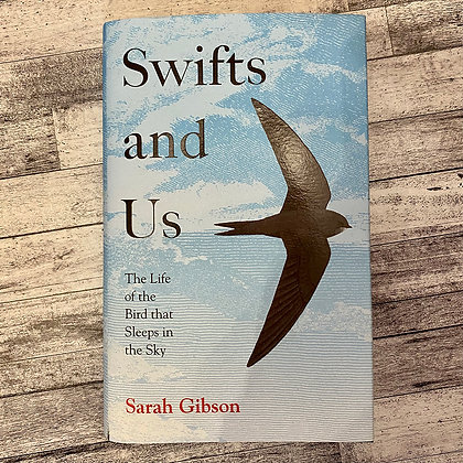 Swifts and Us by Sarah Gibson