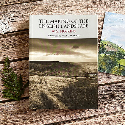 The Making of the English Landscape by W.G. Hoskins