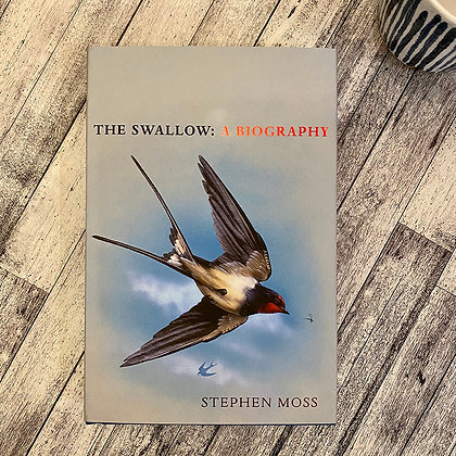 The Swallow: A Biography by Stephen Moss