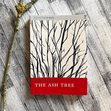 The Ash Tree by Oliver Rackham
