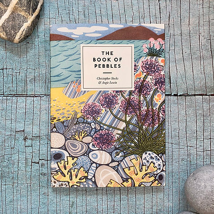 The Book of Pebbles by Christopher Stocks and Angie Lewin