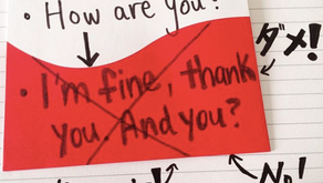 How are you? に I'm fine, thank you. はとっても不自然!