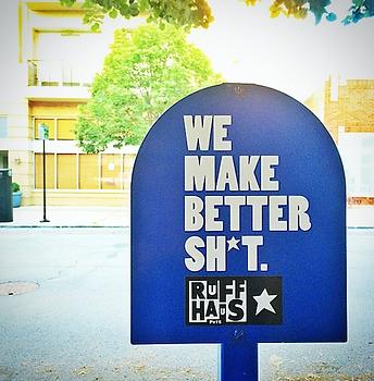 We Make Better Sh*t, Ruff Haus Pets.