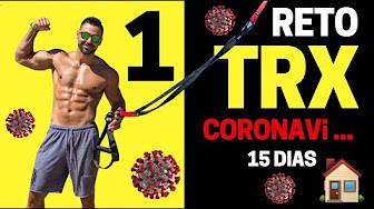 RETO TRX 15 DIAS. RUTINAS PARA ENTRENAR EN CASA.