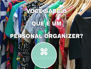 Você sabe o que é um Personal Organizer?