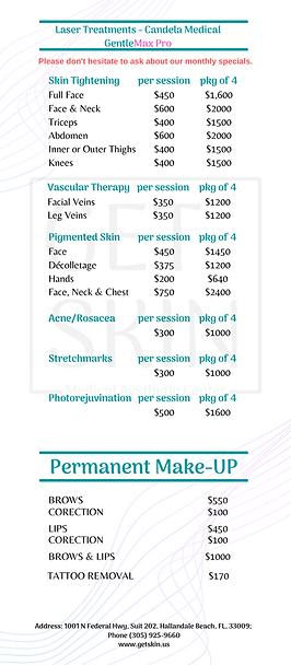 Laser Sin Treatments Candela GentleMax Pro and Permanent Make Up Price List