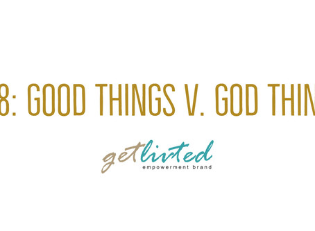 Good Things v. God Things
