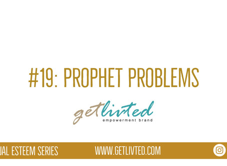 Spiritual Esteem: Prophet Problems