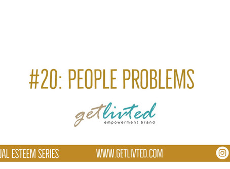 Spiritual Esteem: People Problems