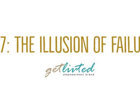 The Illusion of Failure