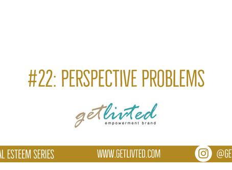 Spiritual Esteem: Perspective Problems