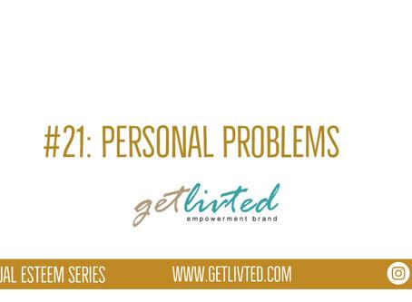 Spiritual Esteem: Personal Problems