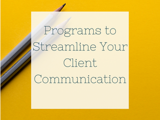Programs to Streamline Your Client Communication