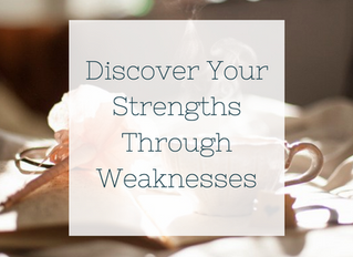 Discover Your Strengths Through Weaknesses