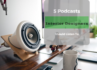 5 Podcasts Interiors Designers Should Listen To