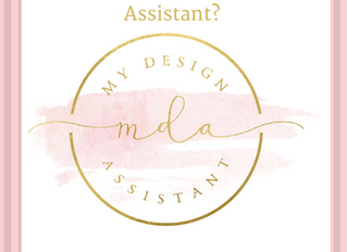Welcome! The My Design Assistant Blog Launch. Who is My Design Assistant?